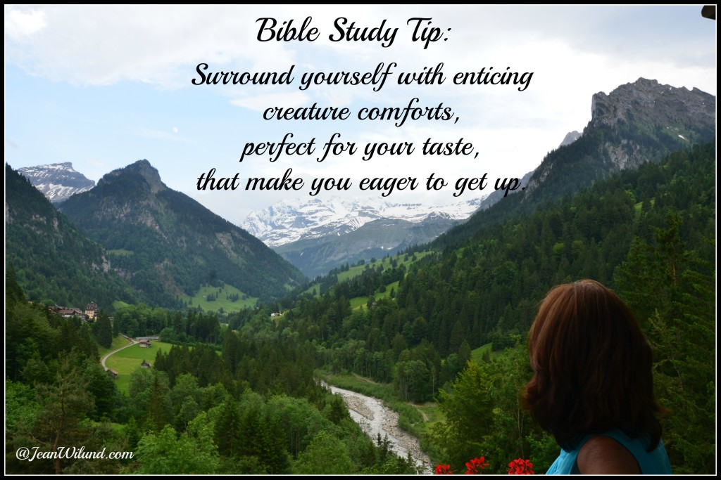 Today's Bible Study Tip -- Creature Comforts