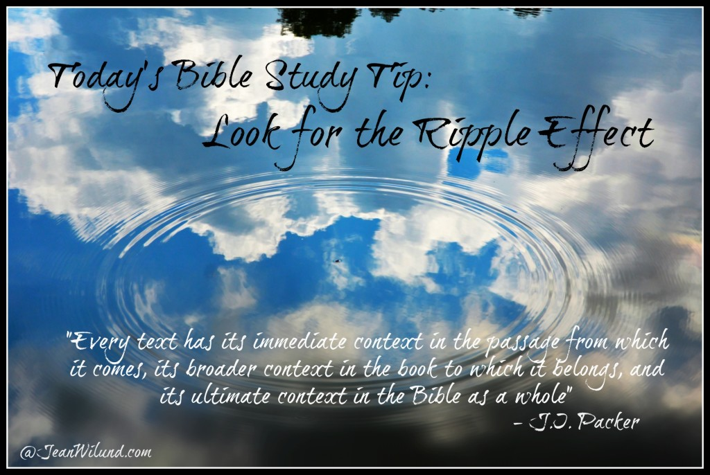 Today's Bible Study Tip: Look for the Ripple Effect