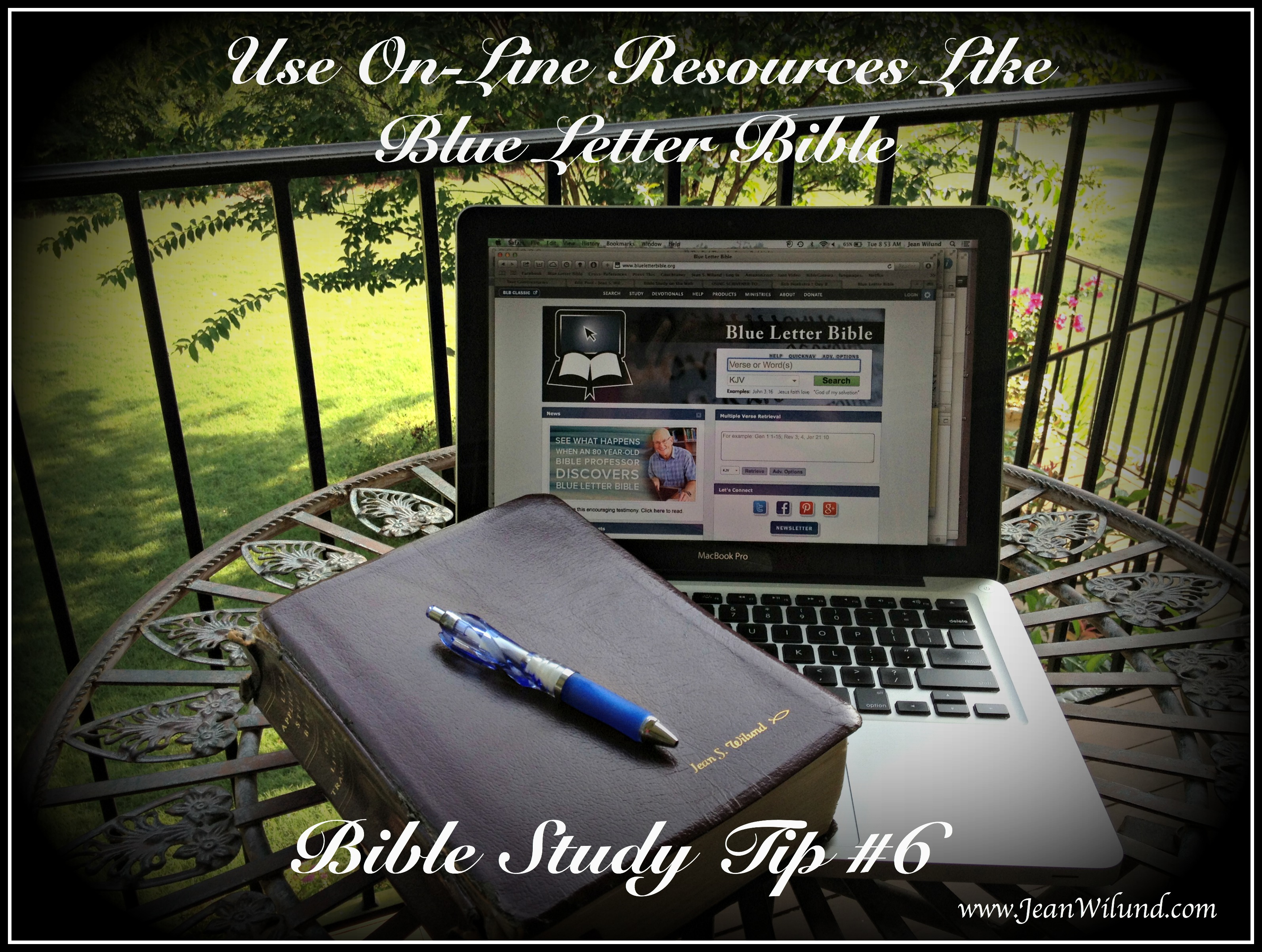 Bible Study Tip 6: Use the Blue Letter Bible