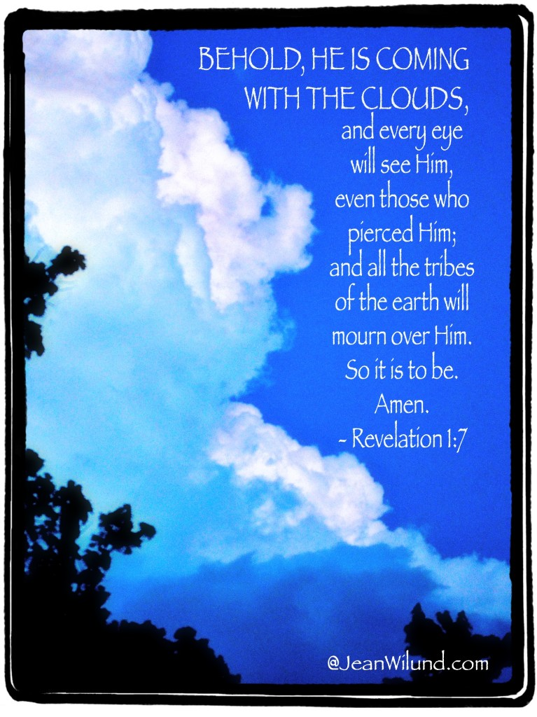 The Red Thread of Jesus seen in the Cloud: Behold, He is coming with the clouds . . . (Rev 1:7)