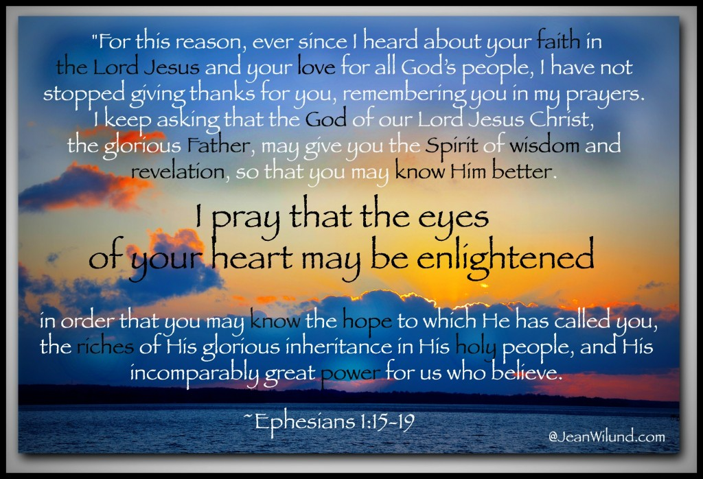 Praise Picture -- Ephesians 1:15-19 Prayer