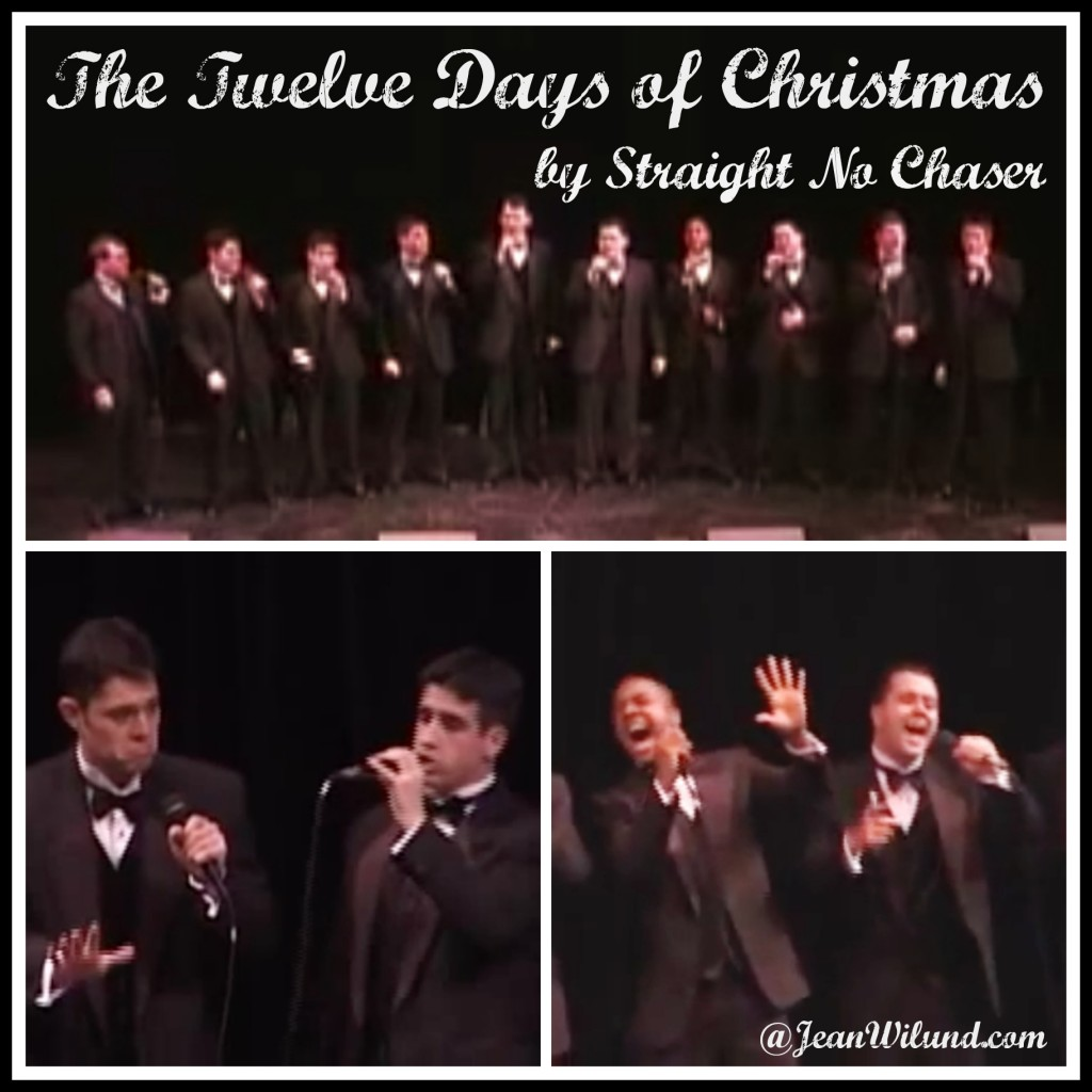 Monday Music - The Twelve Days Of Christmas (by Straight No Chaser ...