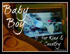 "Click to view music video: ""Baby Boy"" by for KING & COUNTRY"
