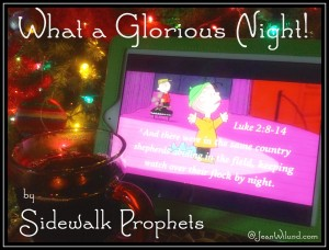 "Click to View:  Sidewalk Prophets' ""What a Glorious Night"" featuring Charlie Brown's Linus."