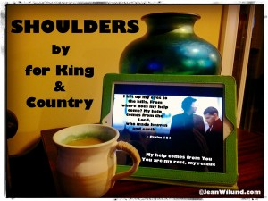 "Click to view music video ~ ""Shoulders"" by: for King & Country (Monday Music)"