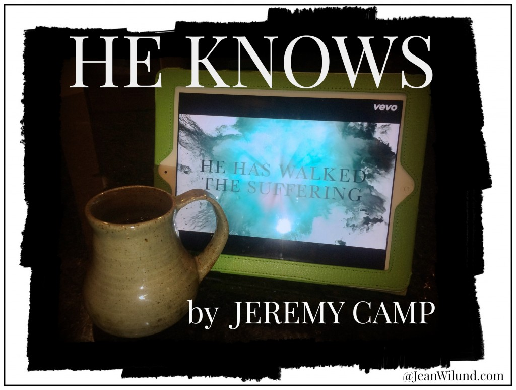 "Click to view video: ""He Knows"" by Jeremy Camp"