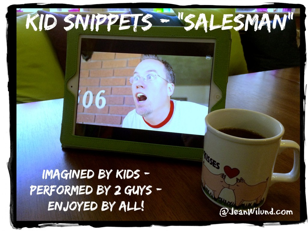 "Click to view the hilarious video by Kid Snippets: ""Salesman"""