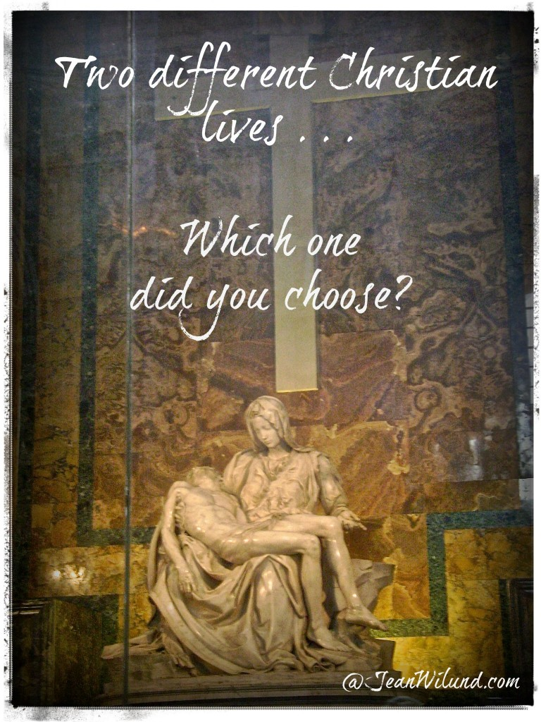 Two Different Christian Lives -- Which One Did You Choose?  (Click the Photo and find out)