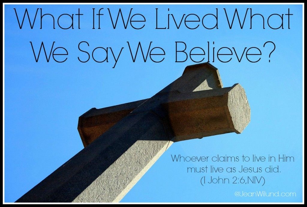 Click to view post: What if We Lived What We Say We Believe? (Guideposts August 17, 2015)