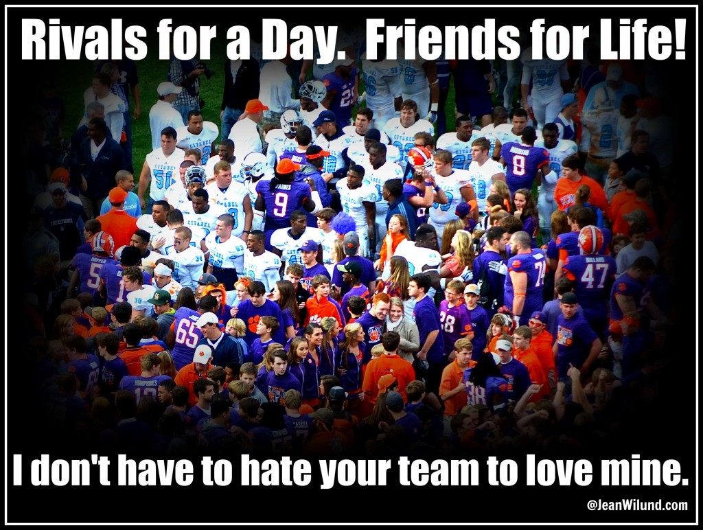 Rivals for a Day. Friends for Life. I don't have to hate your team to love mine. Conformed to Christ through Football.