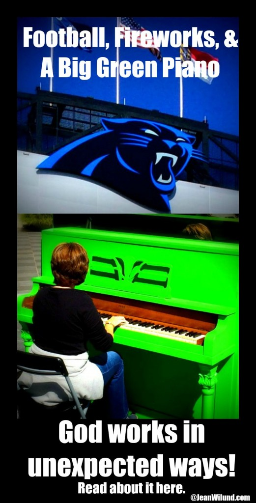 Click to read about how God Works in Unexpected Ways, even through Football, Fireworks, & a Big Green Piano. (by Leigh Ann Thomas via www.JeanWilund.com)