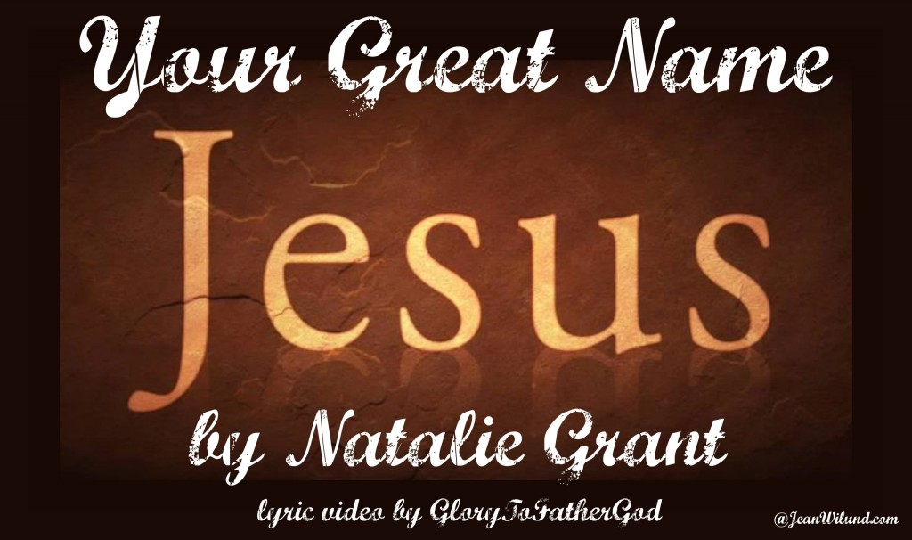 "Click to watch lyric music video ""Your Great Name"" by Natalie Grant"