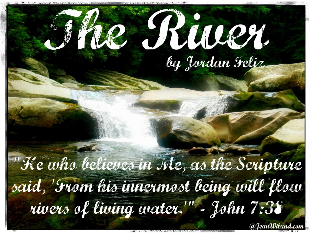 "Click to listen to Jordan Feliz in ""The River"" via www.JeanWilund.com"