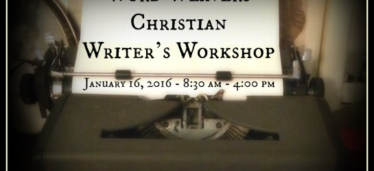 Click for more information and to register for the Word Weavers Christian Writer's Workshop 2016