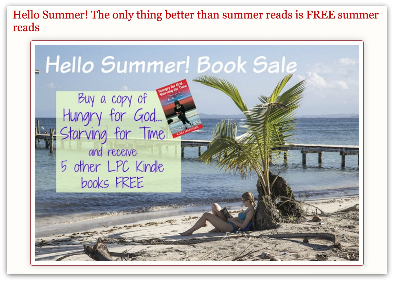 Summer Reading Excitement: Six books for the price of one, including Hungry for God, Starving for Time