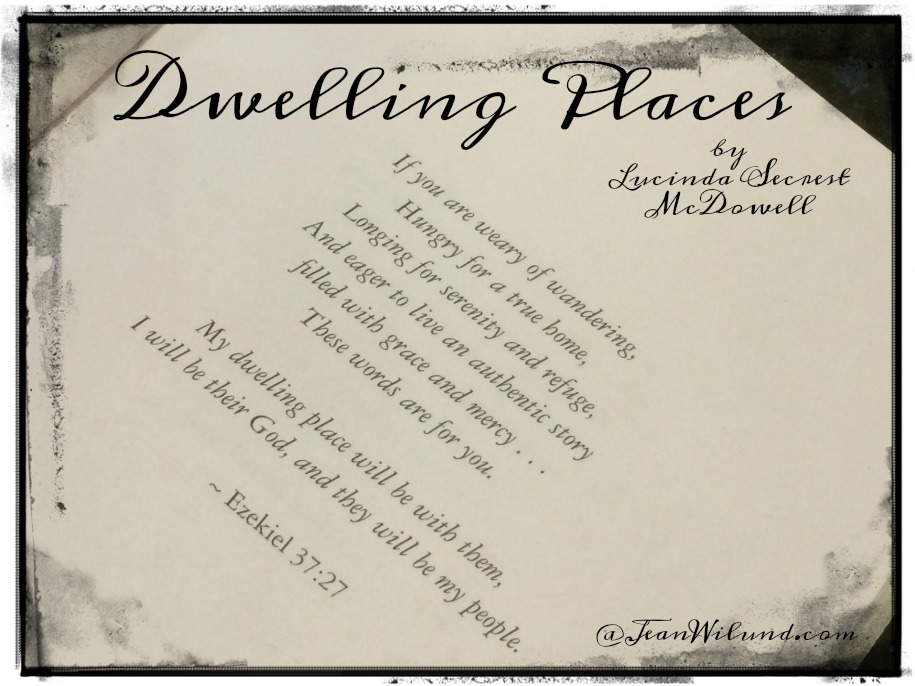 Dwelling Places: Words to Live in Every Season by Lucinda Secrest McDowell