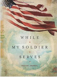 While My Soldier Serves Prayer Journal by Edie Melson
