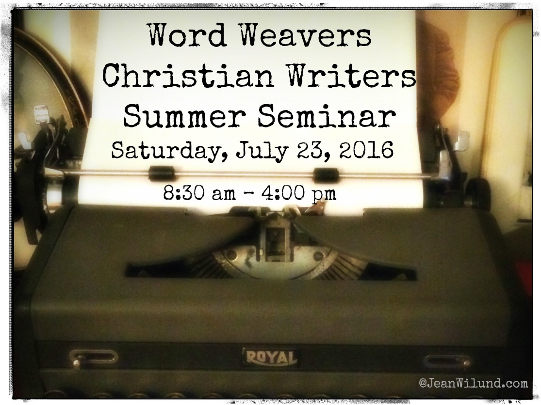 2016 Word Weavers Christian Writers Summer Seminar Registration & Information