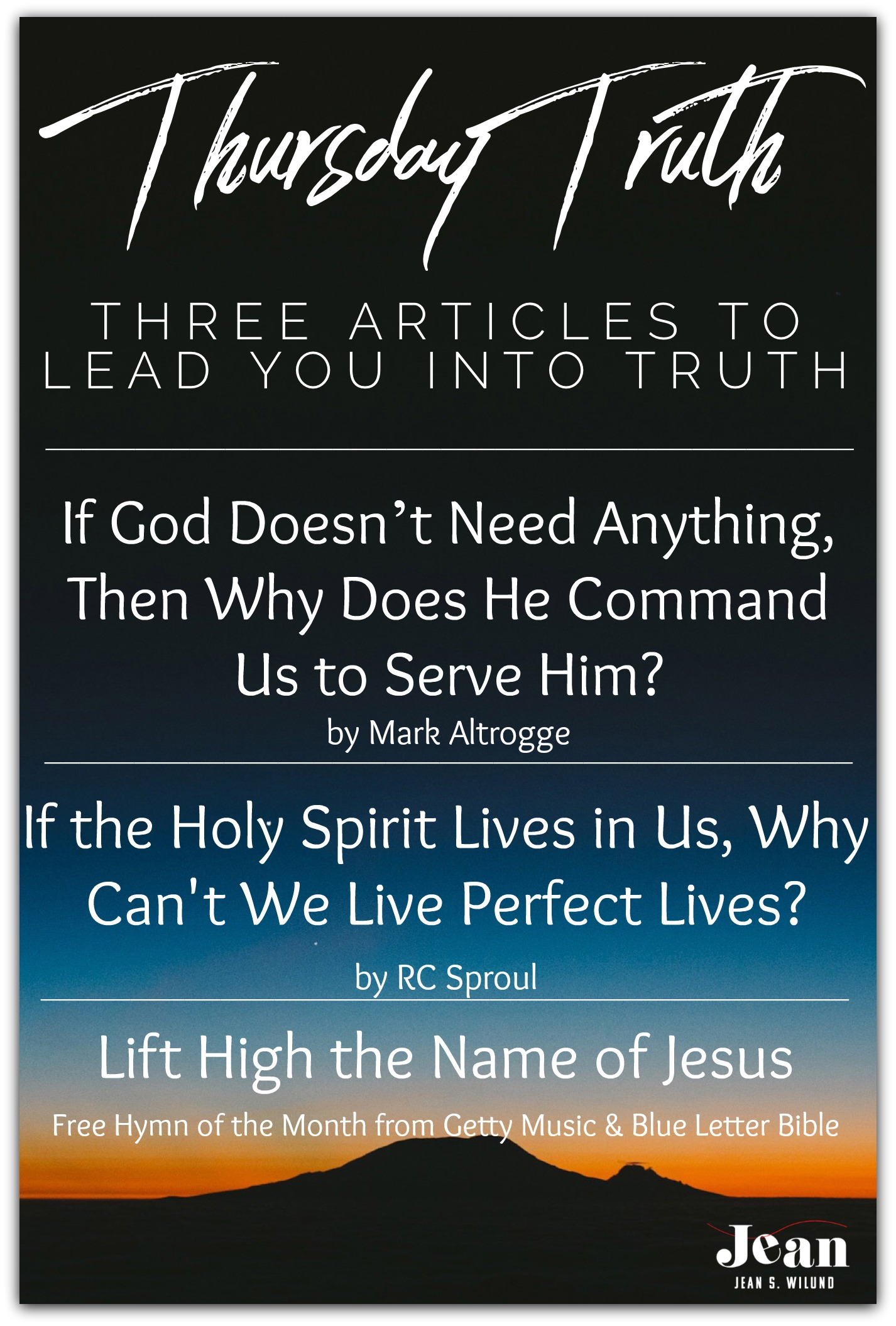 Thursday Truth: Three Articles To Lead You into Truth 09-20-18
