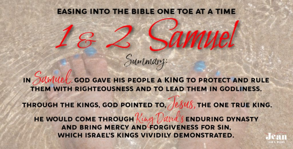 I & II Samuel -- Super Short Summary (Welcome to the Bible Series) (Fear Not!) via www.jeanwilund.com