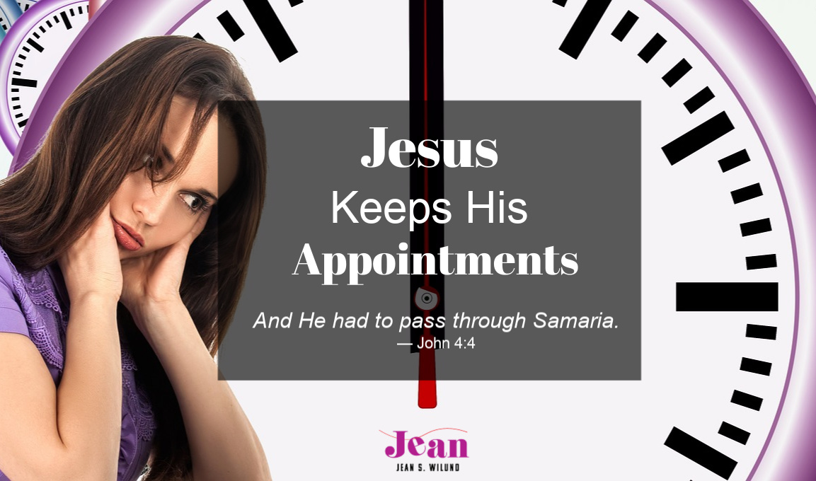 Does someone you love need Jesus? Like the woman at the well in John 4, Jesus always keeps his appointments. He'll meet them with Truth and Life. by Jean Wilund